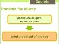 English Idioms: Secrets&Tasks
